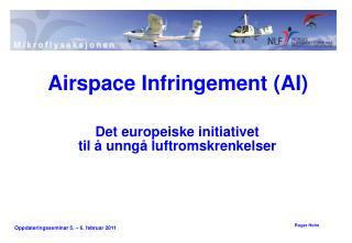 Det europeiske initiativet til å unngå luftromskrenkelser