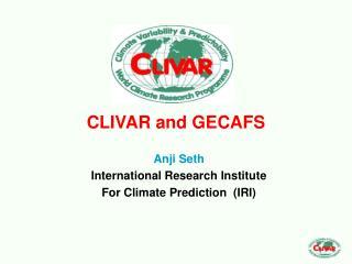 CLIVAR and GECAFS