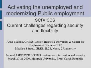 Anne Eydoux, CRESS-Lessor, Rennes 2 University & Center for Employment Studies (CEE) ?