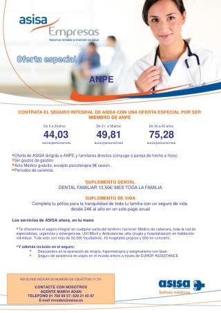 SUPLEMENTO DENTAL DENTAL FAMILIAR 13,50€/ MES TODA LA FAMILIA SUPLEMENTO DE VIDA