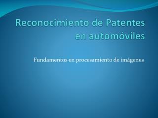 Reconocimiento de Patentes en automóviles