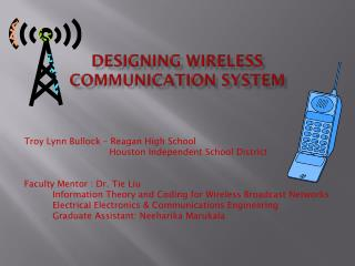 Designing Wireless Communication System