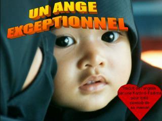 UN ANGE EXCEPTIONNEL