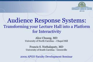Audience Response Systems:  Transforming your Lecture Hall into a Platform for Interactivity