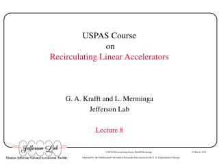 USPAS Course  on Recirculating Linear Accelerators