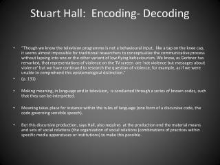 Stuart Hall:  Encoding- Decoding