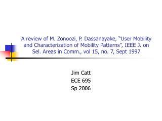 Jim Catt ECE 695 Sp 2006