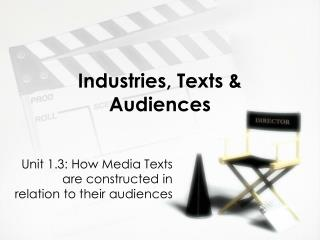 Industries, Texts & Audiences