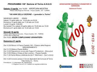 PROGRAMMA 100° Sezione di Torino A.N.G.S . Sabato 13 aprile   ore 14,00 -  APERTURA MOSTRA