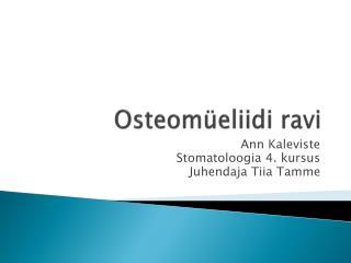Osteomüeliidi ravi