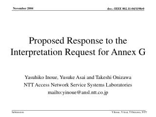 Proposed Response to the Interpretation Request for Annex G