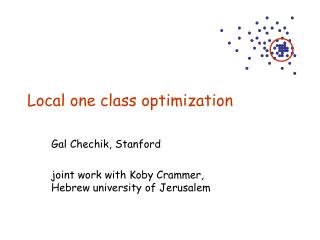Local one class optimization