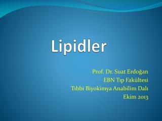 Lipid ler
