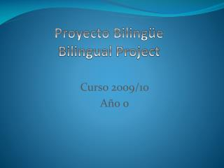 Proyecto Bilingüe  Bilingual  Project