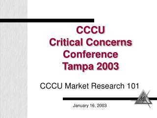 CCCU Critical Concerns Conference Tampa 2003