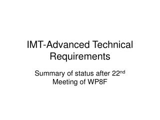 IMT-Advanced Technical Requirements