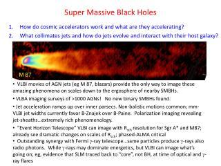 Super Massive Black Holes