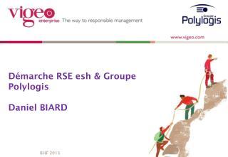 Démarche RSE esh & Groupe Polylogis Daniel BIARD