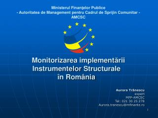 Monitorizarea implement ? rii  Instrumentelor  Structurale  �n Rom�nia