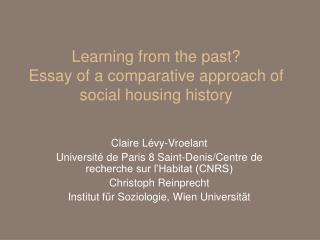 Learning from the past?  Essay of a comparative approach of social housing history