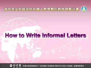 How to Write Informal Letters