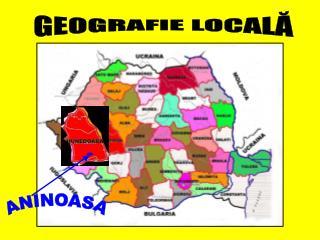 GEOGRAFIE LOCALĂ