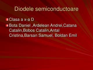 Diodele semiconductoare