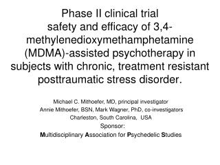 Phase II clinical trial  safety and efficacy of 3,4-methylenedioxymethamphetamine MDMA-assisted psychotherapy in subject