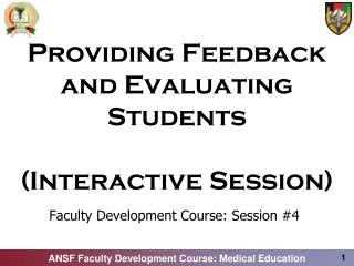 Providing Feedback and Evaluating Students (Interactive Session)