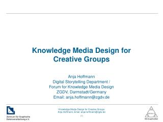 Knowledge Media Design for Creative Groups