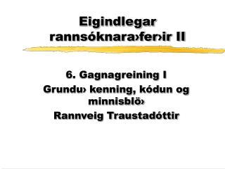 Eigindlegar rannsóknara›fer›ir II
