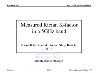 Measured Rician K-factor in a 5GHz band