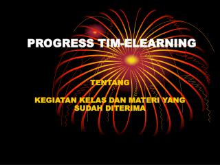 PROGRESS TIM-ELEARNING