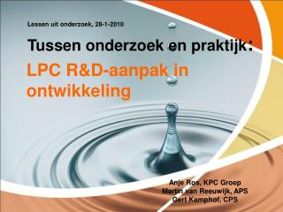 LPC R&D-aanpak in ontwikkeling