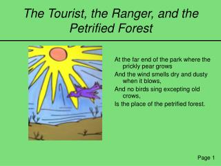 The Tourist, the Ranger, and the Petrified Forest