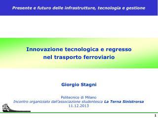 Innovazione tecnologica e regresso  nel trasporto ferroviario