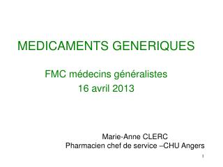 MEDICAMENTS GENERIQUES FMC médecins généralistes 16 avril 2013