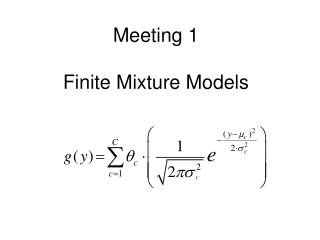 Meeting 1  Finite Mixture Models