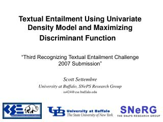 Textual Entailment Using Univariate Density Model and Maximizing Discriminant Function