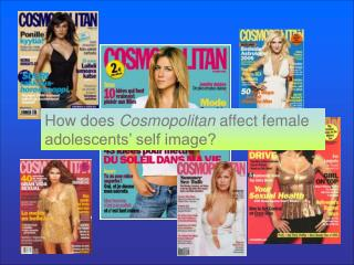 How does  Cosmopolitan  affect female adolescents' self image?