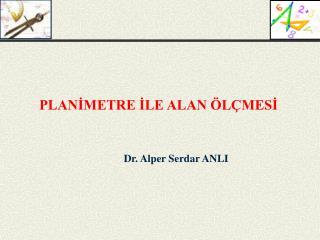Dr. Alper Serdar ANLI