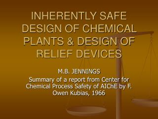 INHERENTLY SAFE DESIGN OF CHEMICAL PLANTS  DESIGN OF RELIEF DEVICES