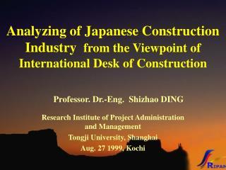 Professor. Dr.-Eng.  Shizhao DING