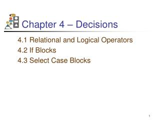 Chapter 4 – Decisions