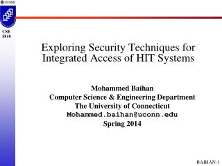 Exploring Security Techniques for  Integrated  Access of  HIT Systems