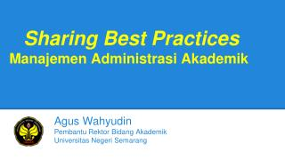 Sharing Best Practices Manajemen Administrasi Akademik