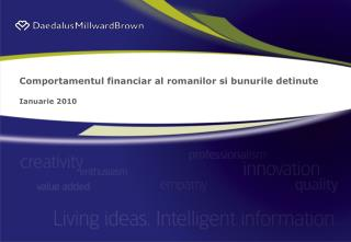 Comportamentul financiar al romanilor si bunurile detinute Ianuarie 2010