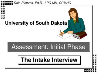 Assessment: Initial Phase