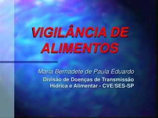 VIGIL�NCIA DE ALIMENTOS