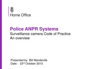 Police ANPR Systems Surveillance camera Code of Practice An overview